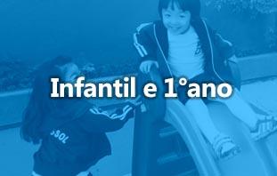 INFANTIL E 1° ANO